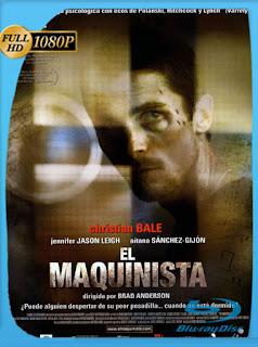 El Maquinista (2004) HD [1080p] Latino [GoogleDrive] SilvestreHD