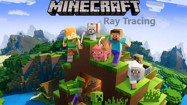 Jouer Minecraft sur Ordinateur avec une prise en charge de Ray Tracing.