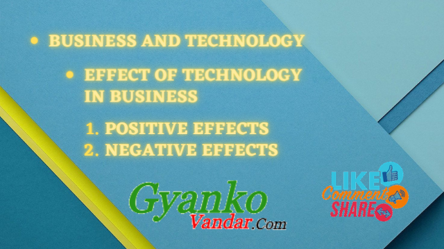Business and Technology | Effects of Technology in Business