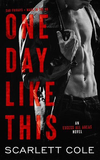 One Day Like This by Scarlett Cole