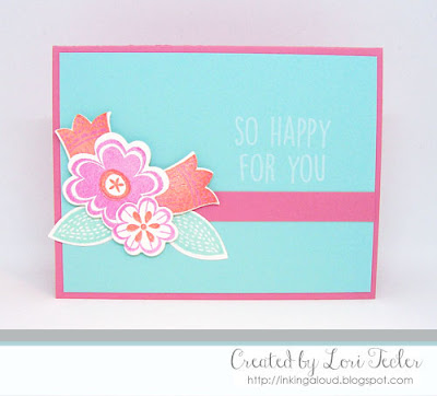 So Happy for You card-designed by Lori Tecler/Inking Aloud-stamps and dies from Reverse Confetti