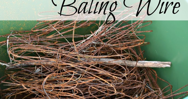 Baling Wire Twister Tool : Uses for baling wire oak hill homestead