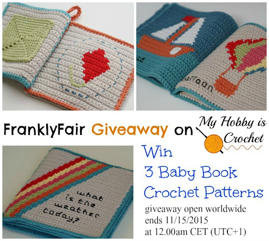 FranklyFair Giveaway on My Hobby is Crochet: Win 3 Baby Book Crochet Patterns!