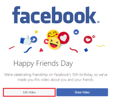 Facebook Friends Day Video Edit/share