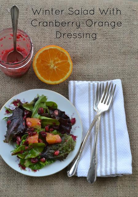 Winter Salad with Cranberry Orange Dressing