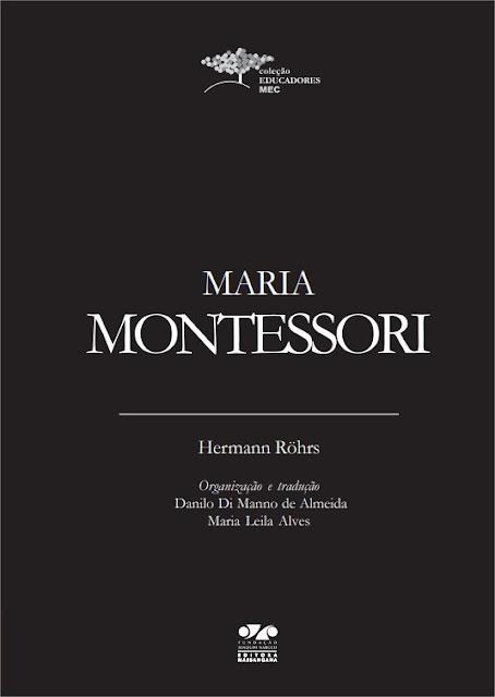 Maria Montessori - Hermann Röhrs