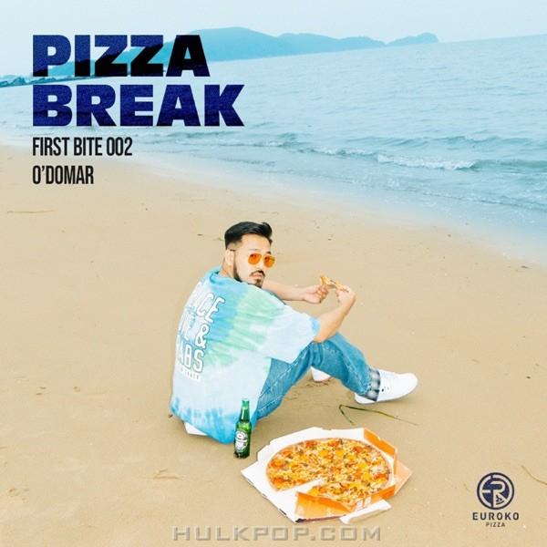 "O`Domar & EUROKO PIZZA – Pizza Girl [From ""PIZZA BREAK X O′Domar (FIRST BITE 002)""] – Single"