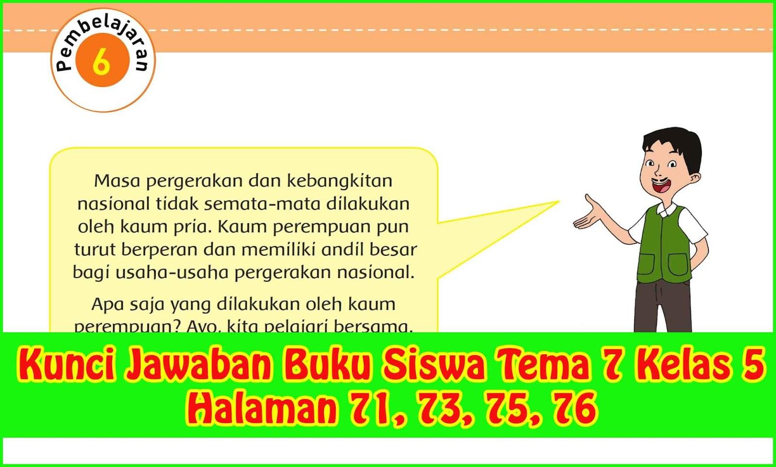 Kunci Jawaban Buku Siswa Tema 7 Kelas 5 Halaman 71 73 75 76 Sanjayaops