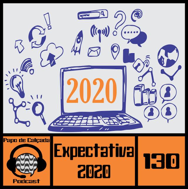 Bom momento querido ouvinte, continuamos o nosso papo sobre as expectativas para 2020. Neste episódio fizemos uma projeção para as séries e filmes que prometem marcar este ano.