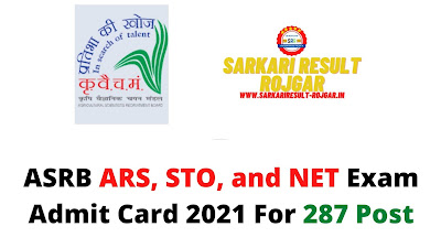 ASRB ARS, STO and NET Exam Admit Card 2021 For 287 Post