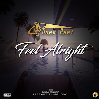 Doshbeats - Feel Alright