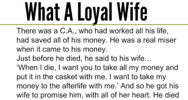 Beautiful Quotes: What A Loyal Wife - Hilarious Story