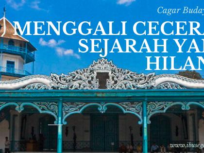Cagar Budaya Indonesia : menggali kembali ceceran sejarah yang hilang