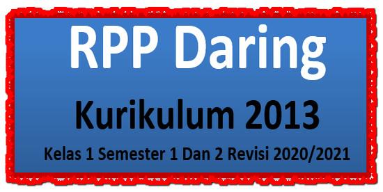 Rpp Daring Kelas 1 Semester 1 Dan 2 Revisi 2020 2021 Mayfile