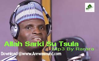 Sabuwar wakar Rarara Allah Sarki  Su Tsula Download AUDIO MP3