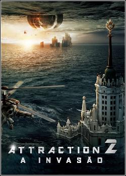 Attraction 2: A Invasão