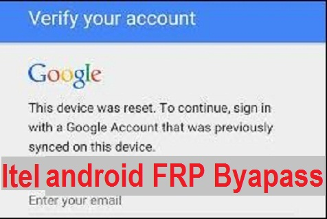 Itel A31 FRP bypass and Google account Reset  with FRP File