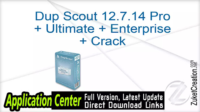 Dup Scout 12.7.14 Pro + Ultimate + Enterprise + Crack