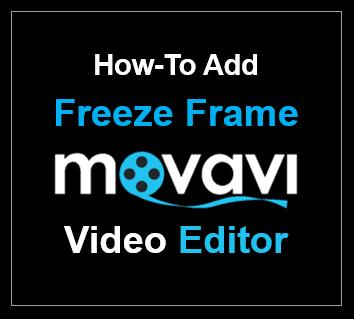 How to Add Freeze Frame in Movavi Video Editor   AJ's Tech Talk