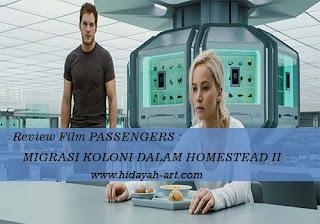 Review Film Passangers, Migrasi Koloni Dalam Homestead II