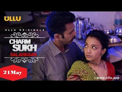 Charmsukh Salahkaar Web Series Cast