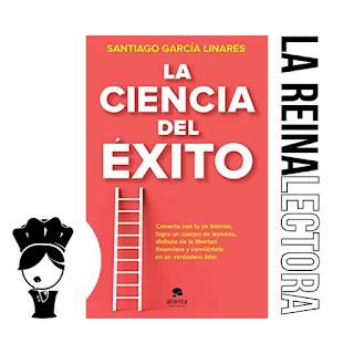 reseña del libro la ciencia del éxito de santiago garcía linares
