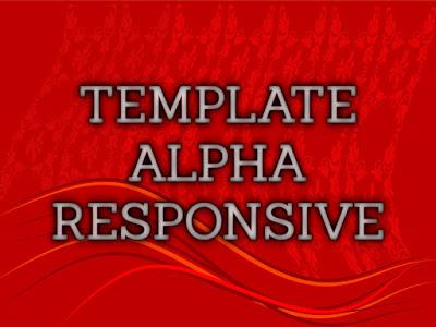 Template Terbaru 2017 Alpha Blogger Seo Responsive Download Gratis