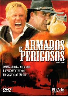 Armados e Perigosos – Dublado (2003)
