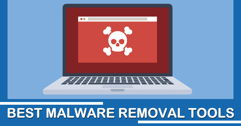Top 10 Best Malware Removal Tool 2020