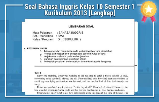 Soal Bahasa Inggris Kelas 10 Semester 1 Kurikulum 2013 [Lengkap]