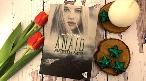 """Anna Fobia """"Anaid. Niezwykły zmysł"""" - TERAZ CZYTAM"""
