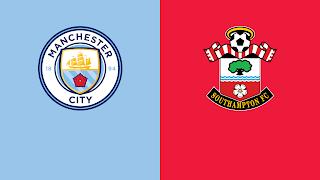 موعد مباراة مانشستر سيتي وساوثهامبتون في الدوري الإنجليزي والقنوات الناقلة