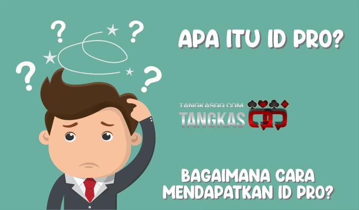 Apa itu Id Pro?