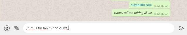 cara membuat ketikan miring di whatsapp