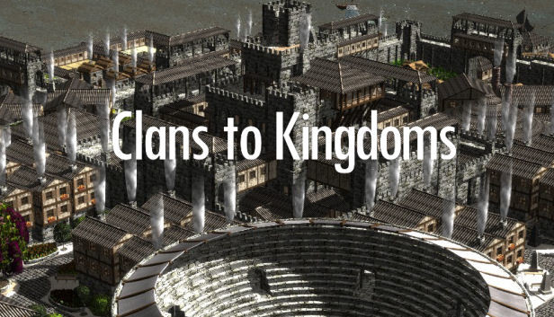 Clans To Kingdoms - SKIDROW