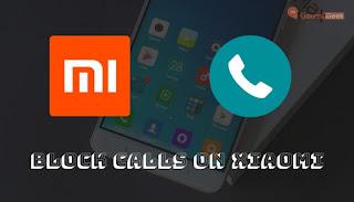 Cara memblokir panggilan masuk di ponsel xiaomi