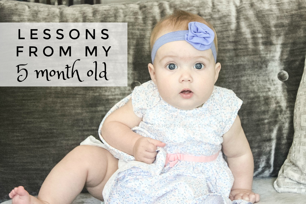 Lessons from My 5 Month Old