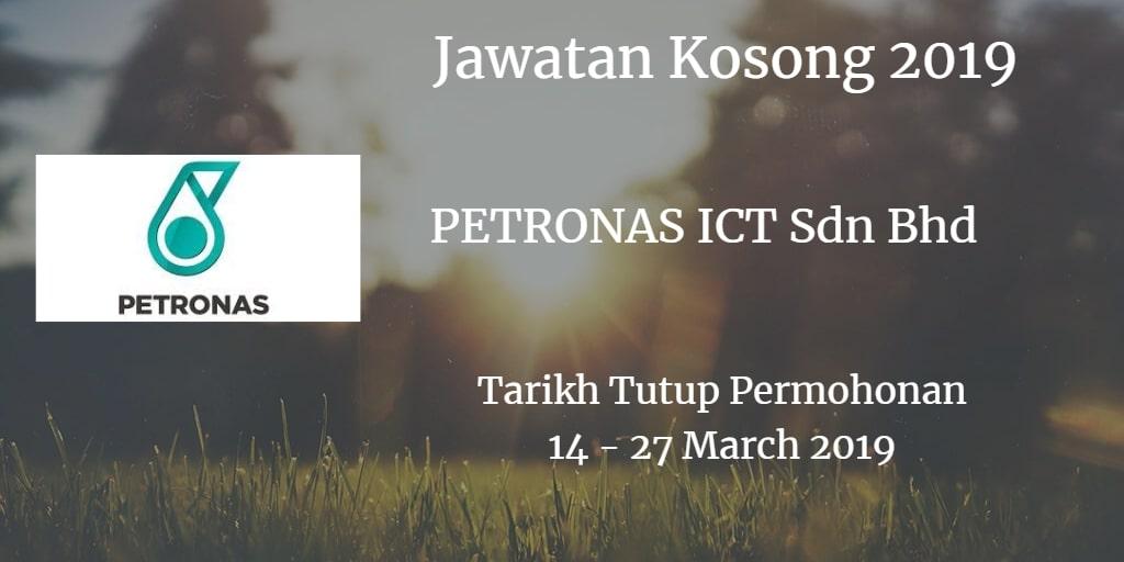 Jawatan Kosong PETRONAS ICT Sdn Bhd 14 - 27 Mac 2019