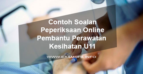 Contoh Soalan Peperiksaan Online Psikologi Organisasi Pembantu Perawatan Kesihatan Gred U11