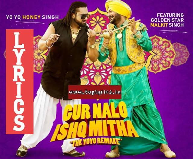 Gur Nalo Ishq Mitha Yo Yo Honey Singh GUR NALO ISHQ MITHA LYRICS 2019   www.toplyrics.in