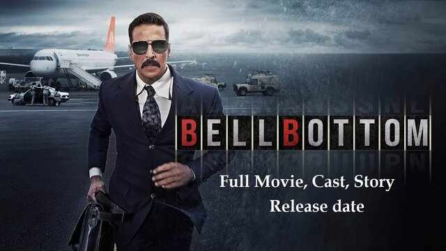 Bell Bottom Full Movie Watch Download Online Free