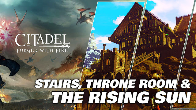CITADEL FORGED WITH FIRE Gameplay (Hour 1 / Nov. 28, 2019) STAIRS, THRONE ROOM & THE RISING SUN!