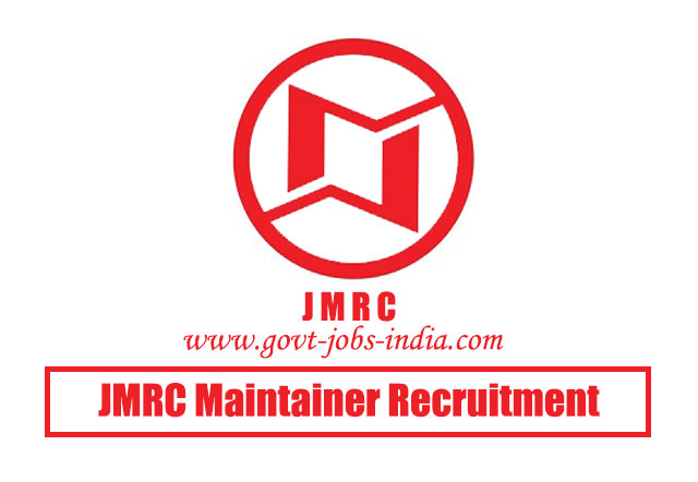 JMRC Maintainer Recruitment 2020 – 67 Vacancy – Last Date 13 March 2020