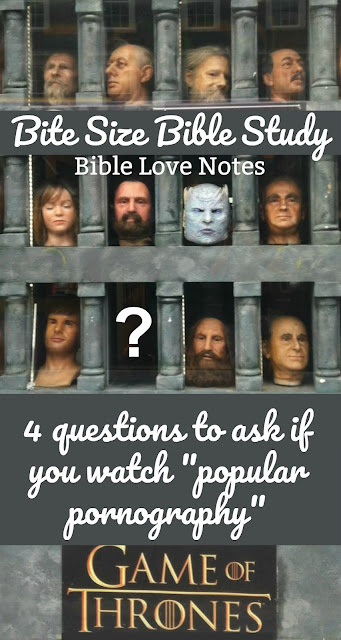 If you can watch Game of Thrones and answer these questions with a clear conscience, you need to have your head examined. #Bible #Biblestudy #GameofThrones #Pornography