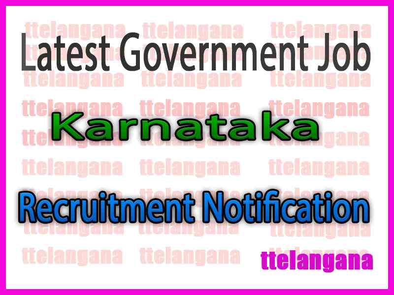 Govt Jobs in Karnataka Recruitment Notification