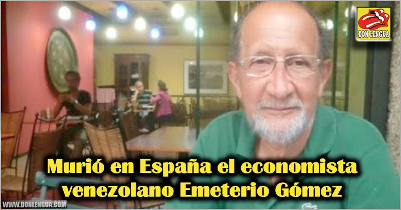 Murió en España el economista venezolano Emeterio Gómez