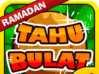 Download Game Tahu Bulat Special Ramadan 2018 v11.2.5 Apk