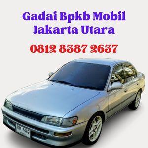 Gadai Bpkb Mobil Jakarta Utara