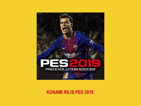 PES 2019 Telah di Rilis