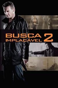 Busca Implacável 2 (2012) Dublado 720p